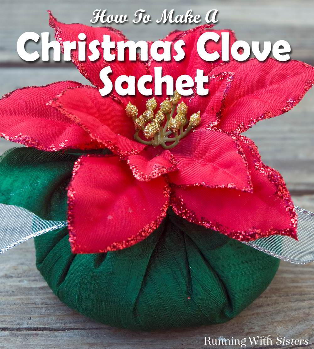 Christmas Clove Sachet Pinterest