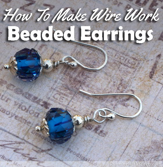 Learn to make glamorous wire work beaded earrings using this simple wrapped-loop technique! All you need to get started are basic jewelry making tools.