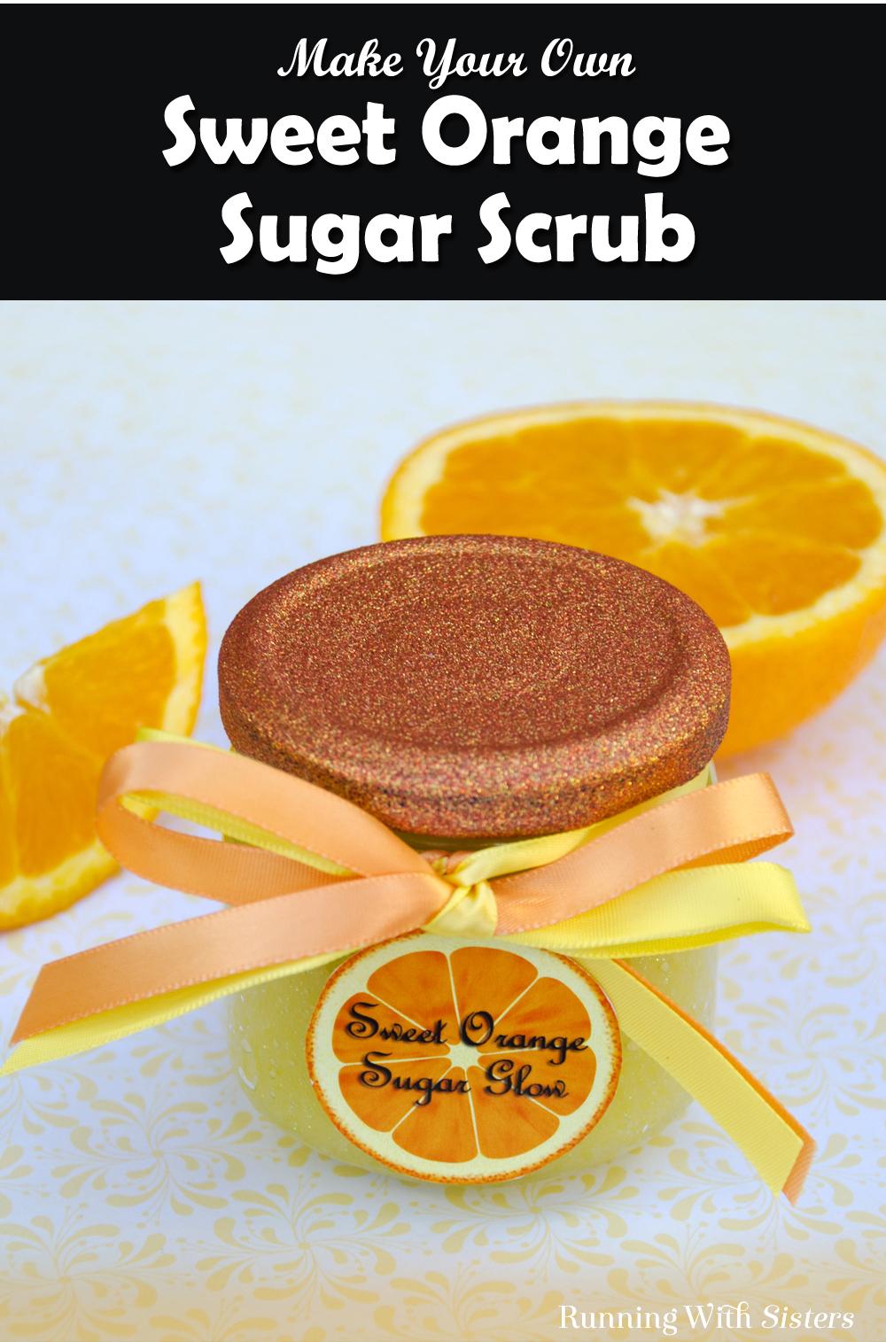 Make a pretty orange sugar scrub pretty this glittery sugar scrub with a cute printable label. The sugar blend inside really sparkles!