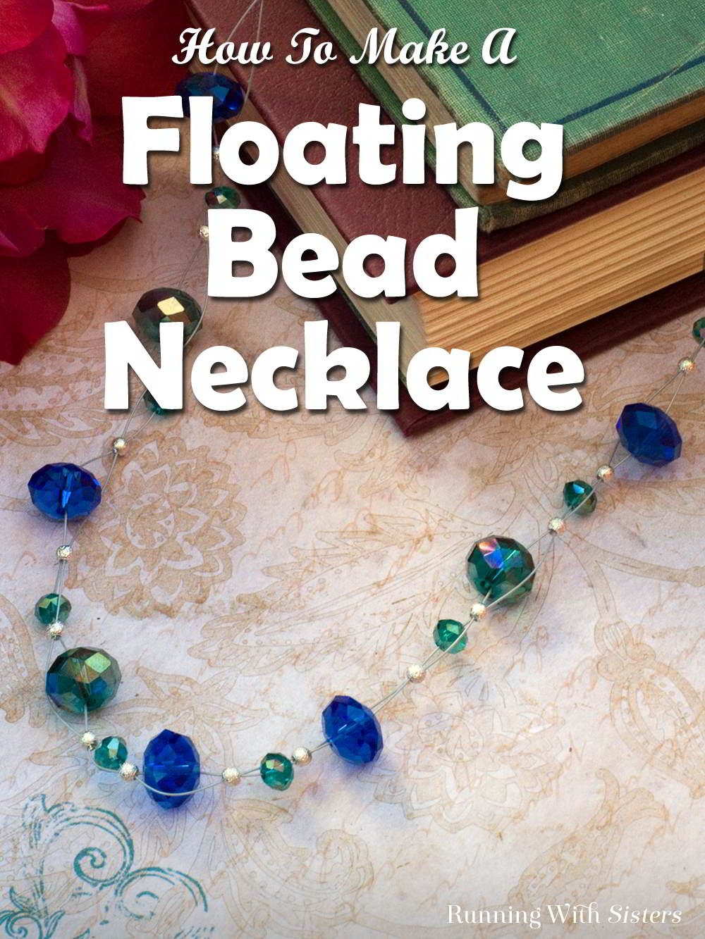 how to make a floating bead necklace running with sisters