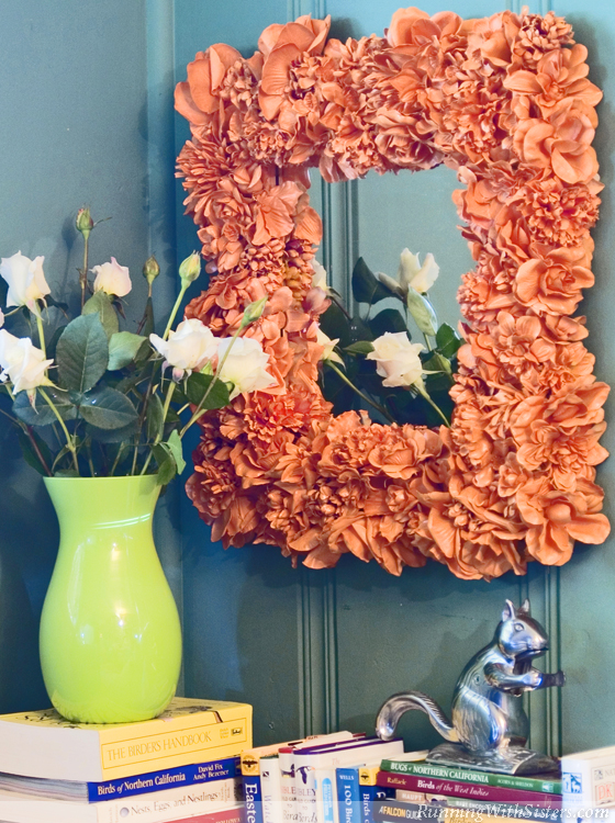 Give A Mirror A Floral Facelift Running With Sisters
