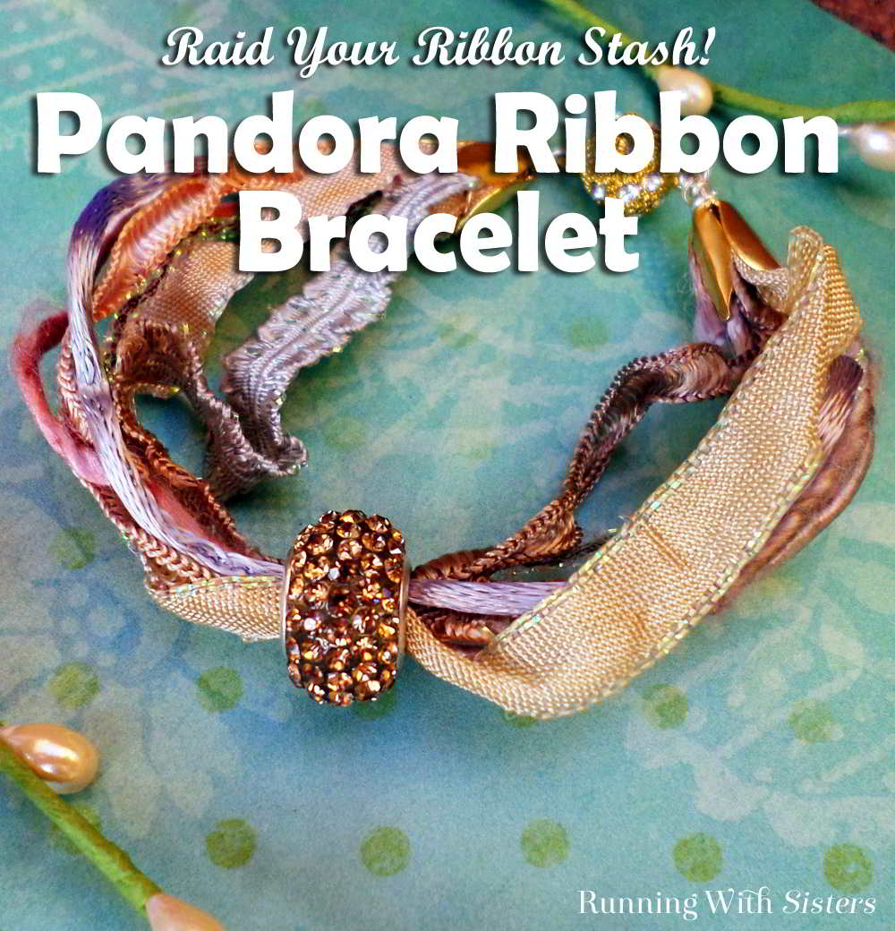 Make this elegant Pandora ribbon bracelet with ribbons and trims you already have. You knew you were saving those beautiful silk ribbon scraps for a reason!