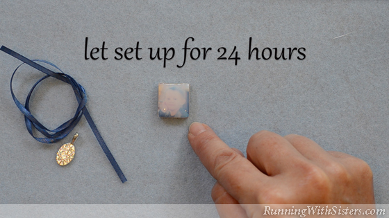 5A How To Make A Picture Pendant - Let Cure for 24 Hours