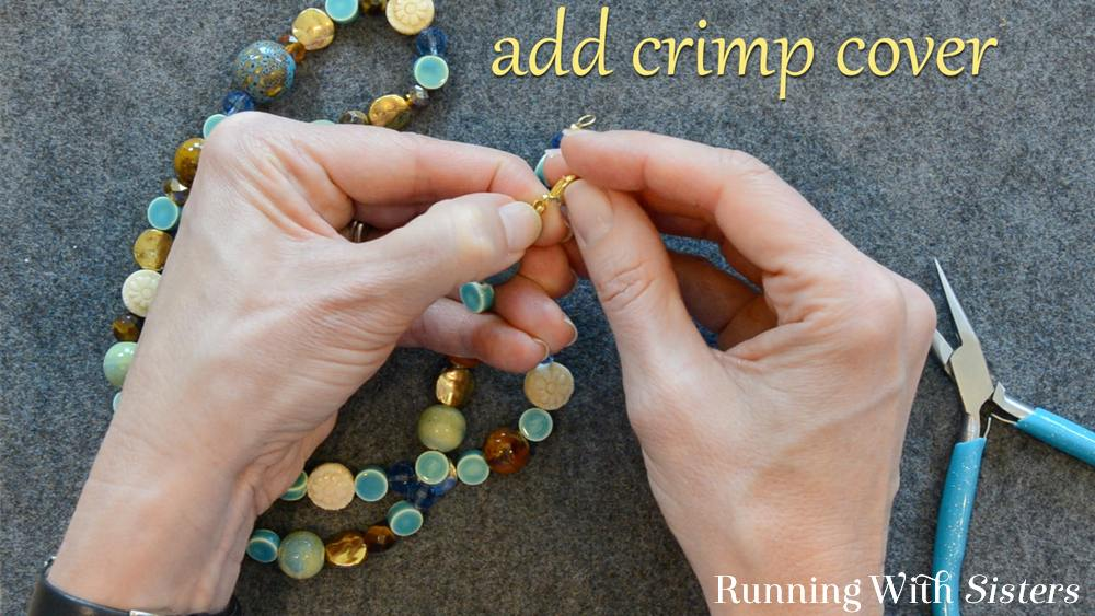 8 How To Shorten A Necklace - Add Crimp Cover
