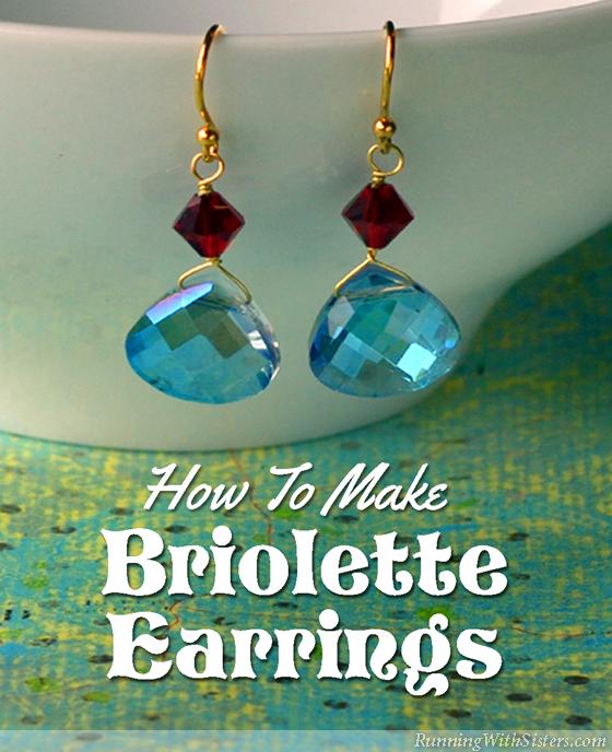 How To Make Briolette Earrings