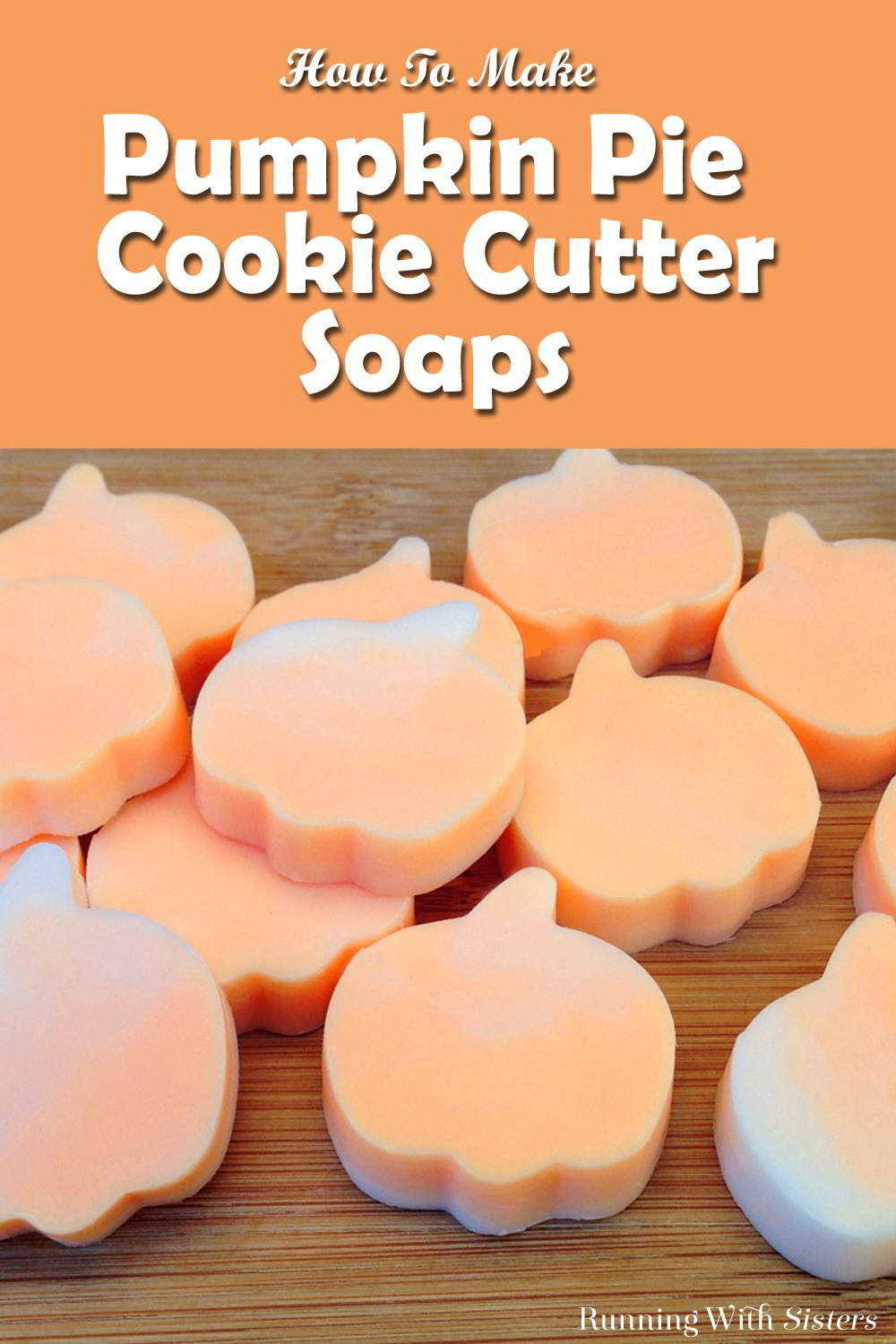 These Pumpkin Cookie Cutter Soaps are so fast, fun, and easy to make. Melt the soap base in the microwave and use a cookie cutter to cut out the soaps!