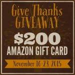 Give Thanks Giveaway ($200 Amazon Gift Card!)