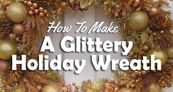 Make A Glittering Gold Holiday Wreath