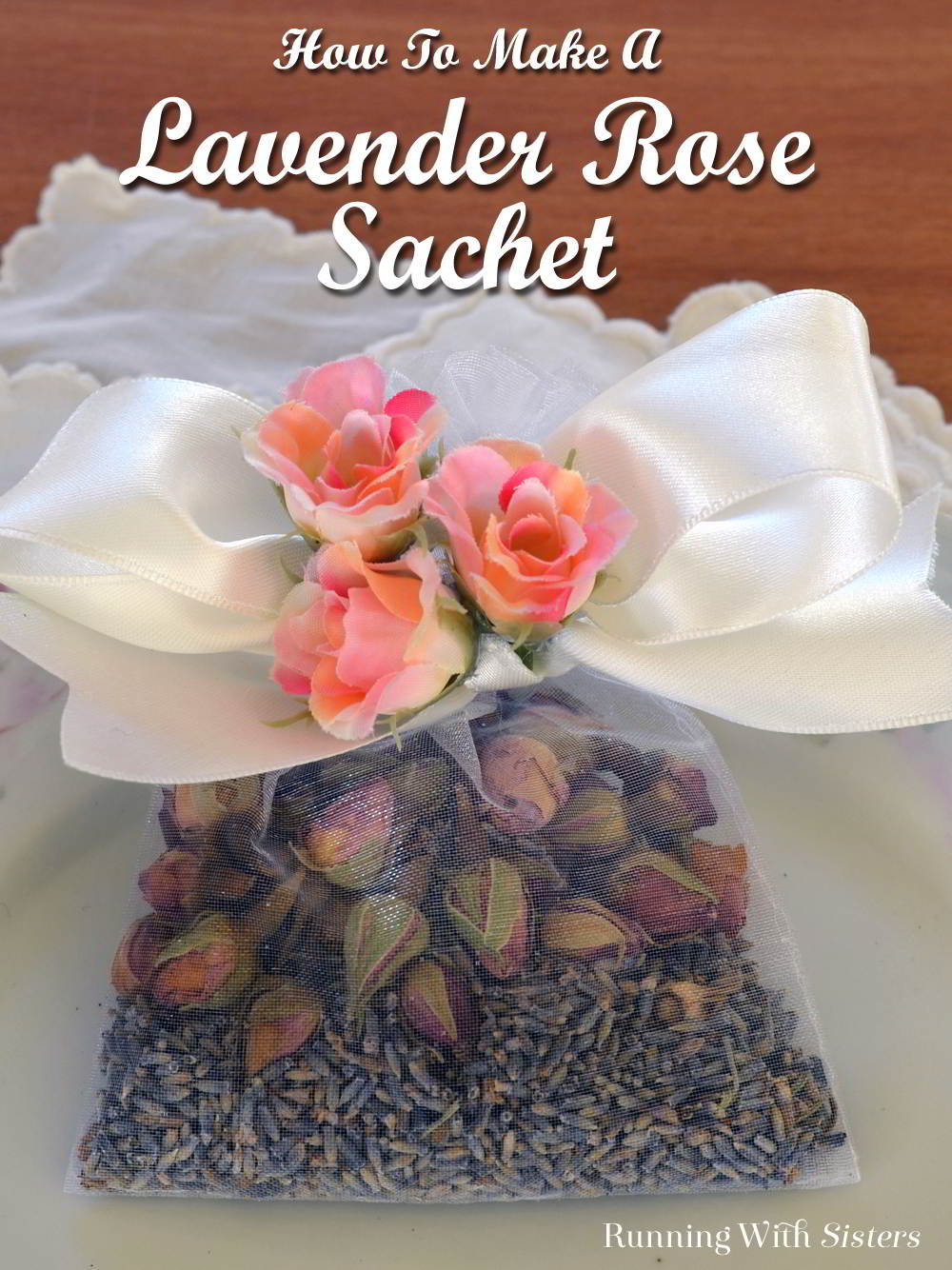 This Easy Lavender Rose Sachet is so fast to make! Just fill an organdy favor bag with dried lavender buds and top with pretty dried rose buds.