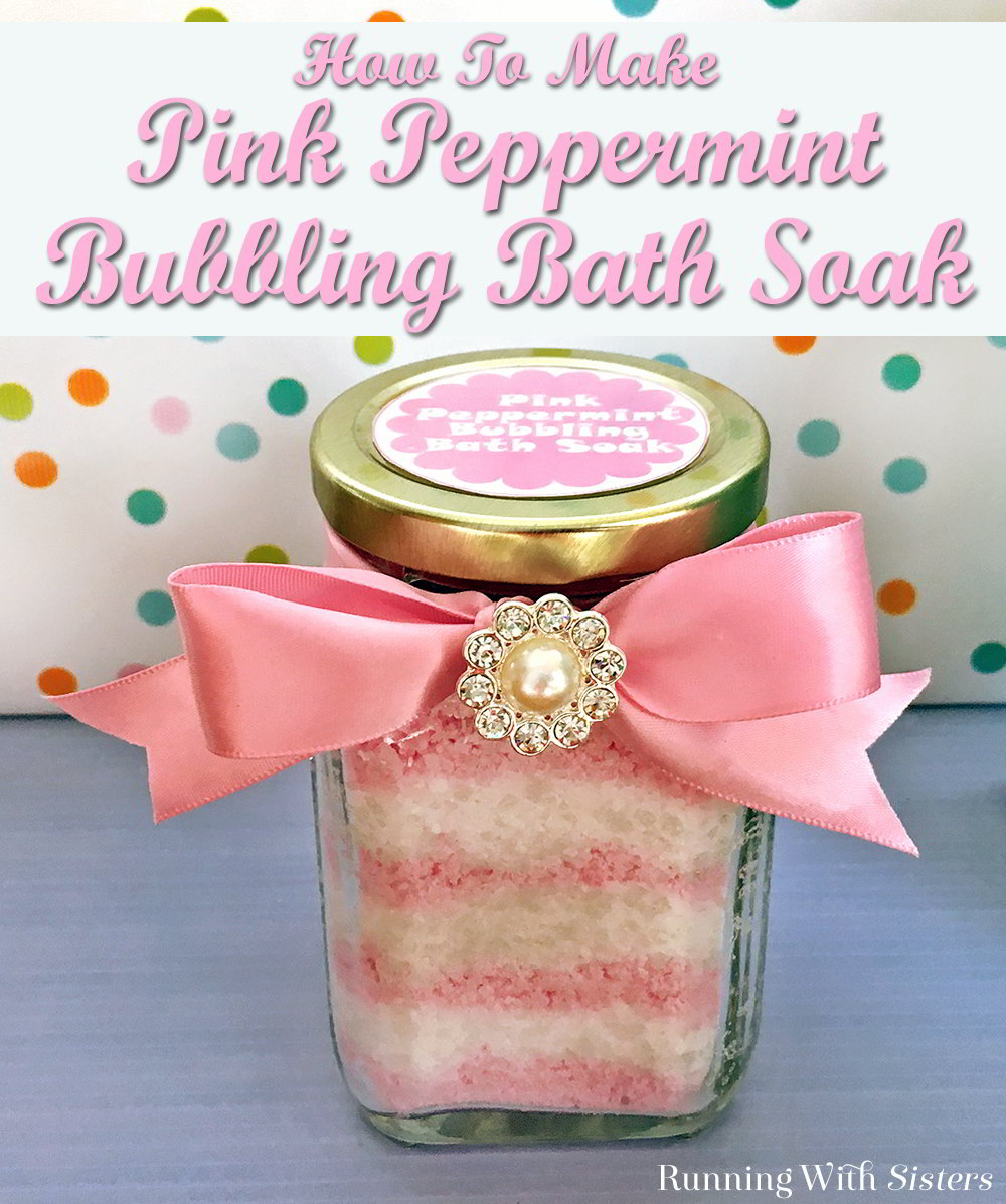Pink Peppermint Bubbling Bath Soak is a great spa craft to make as a gift! This tutorial includes a video how to and a free printable label!