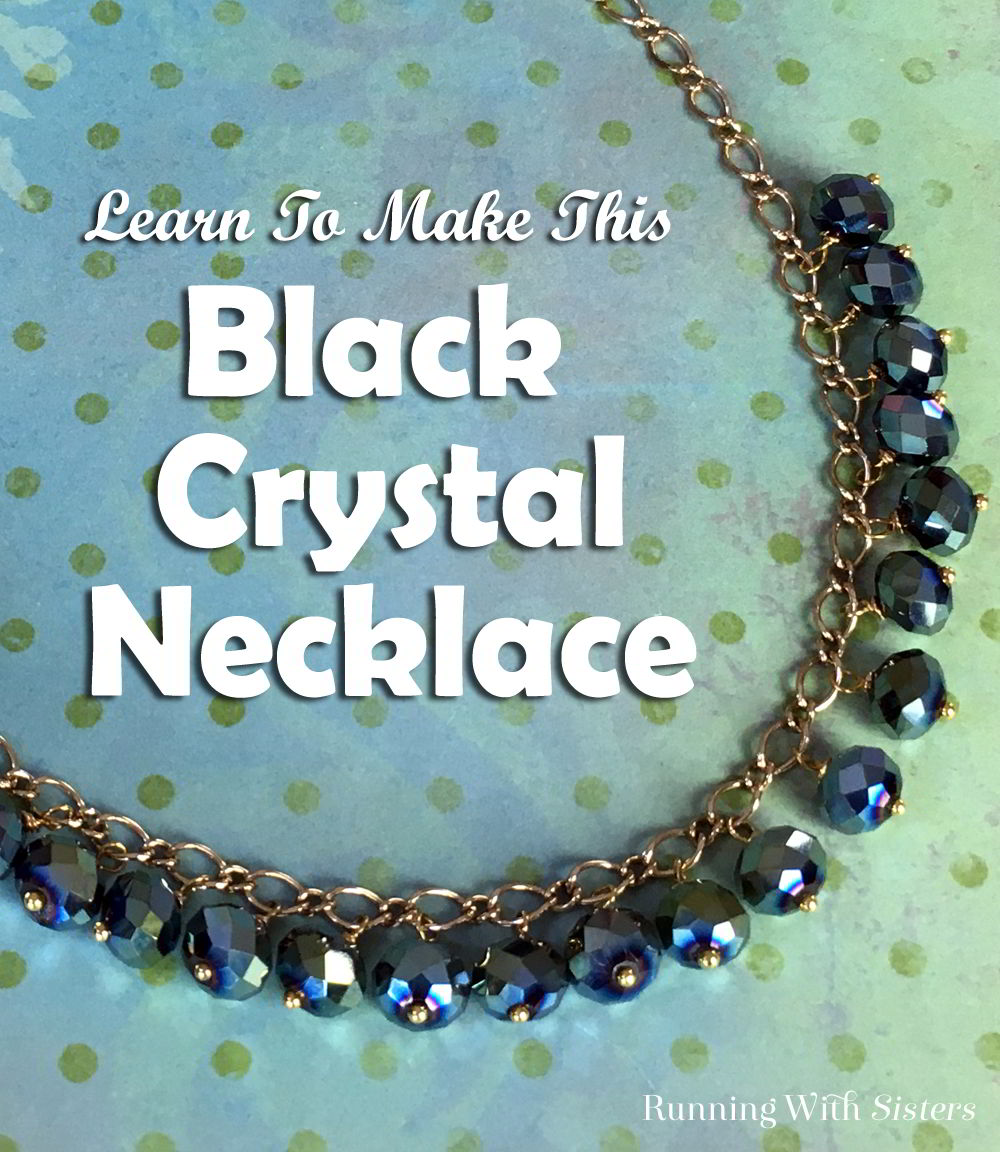 This Black Crystal Necklace is easy to make. We'll show you how to use headpins to attach the black crystals to the chain. Handmade jewelry is a great gift!