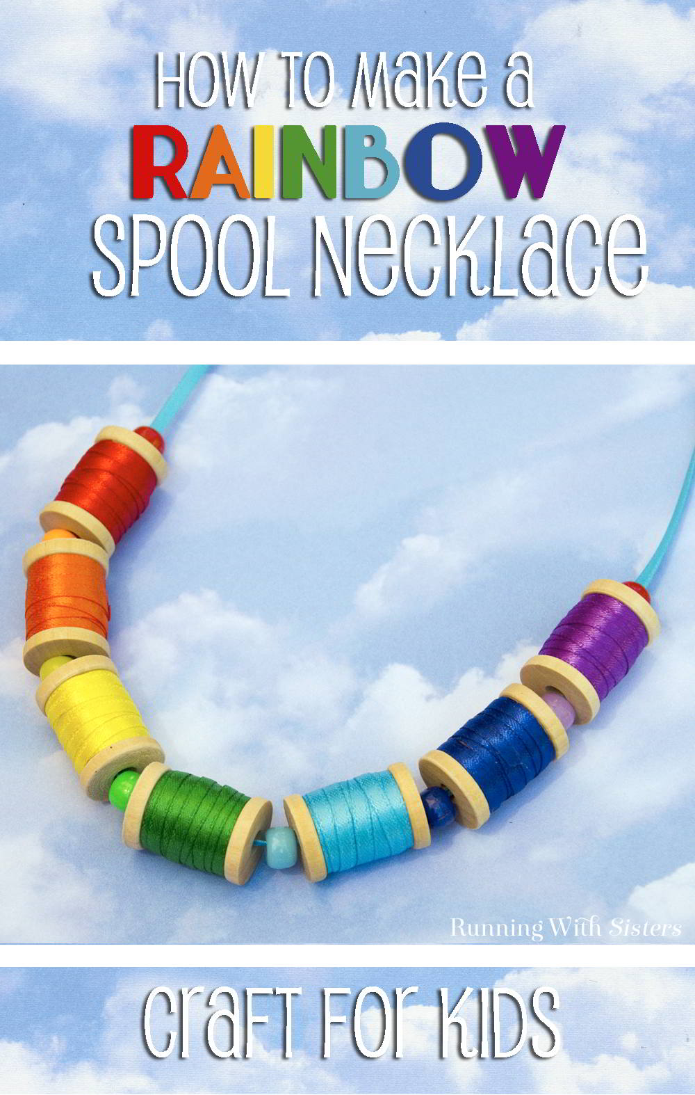 Here's a fun craft to make with kids for St.Patrick's Day, a Rainbow Spool Necklace! Wrap craft spools with ribbon and add pony beads to make a rainbow!