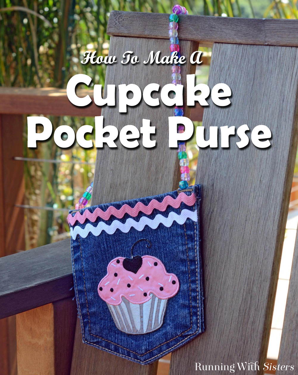 Turn an old pair of blue jeans into a pocket purse! Cut the back pocket, embellish with a cupcake applique, and make a handle with pony beads.