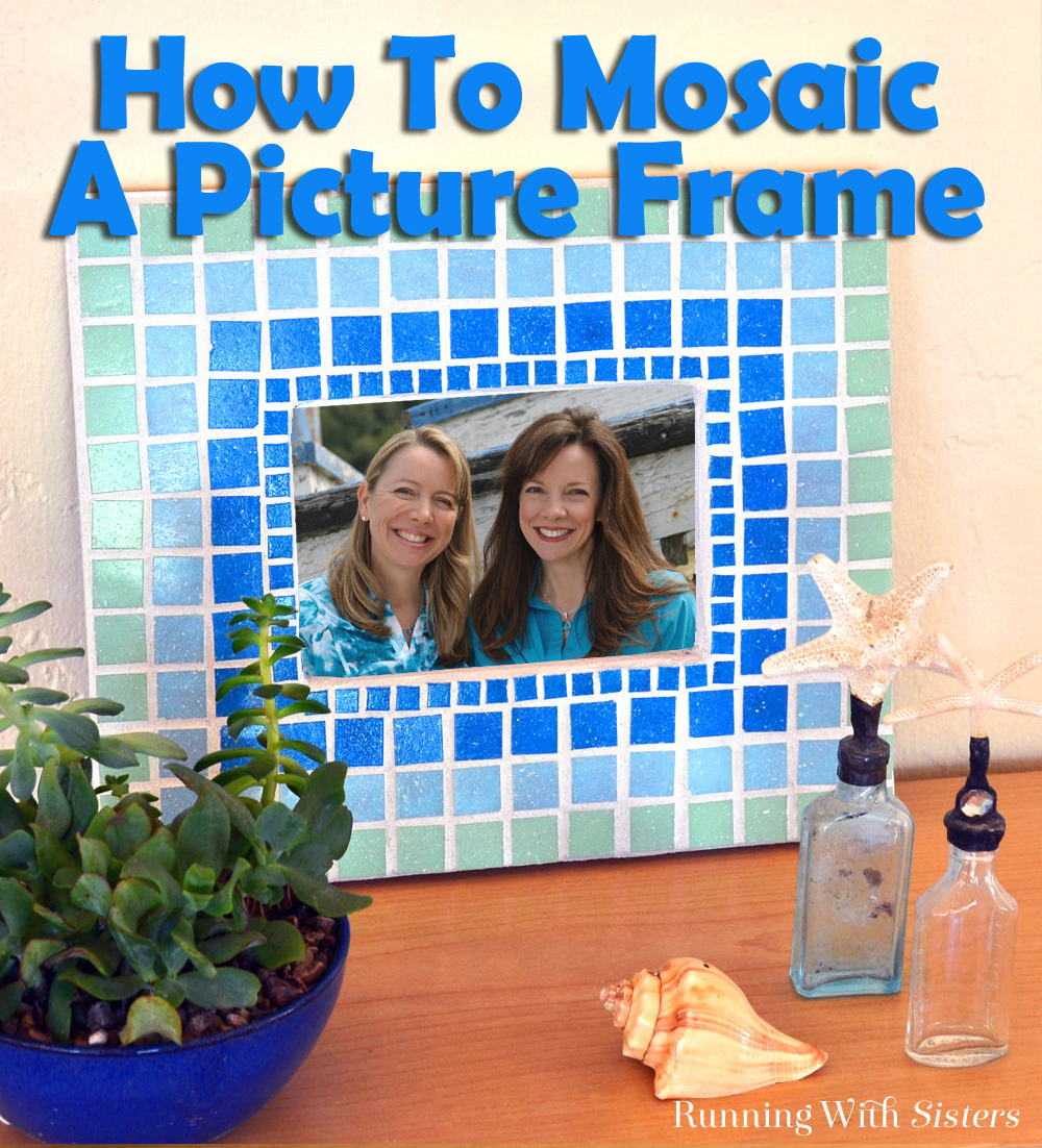 Mosaic Picture Frame Pinterest