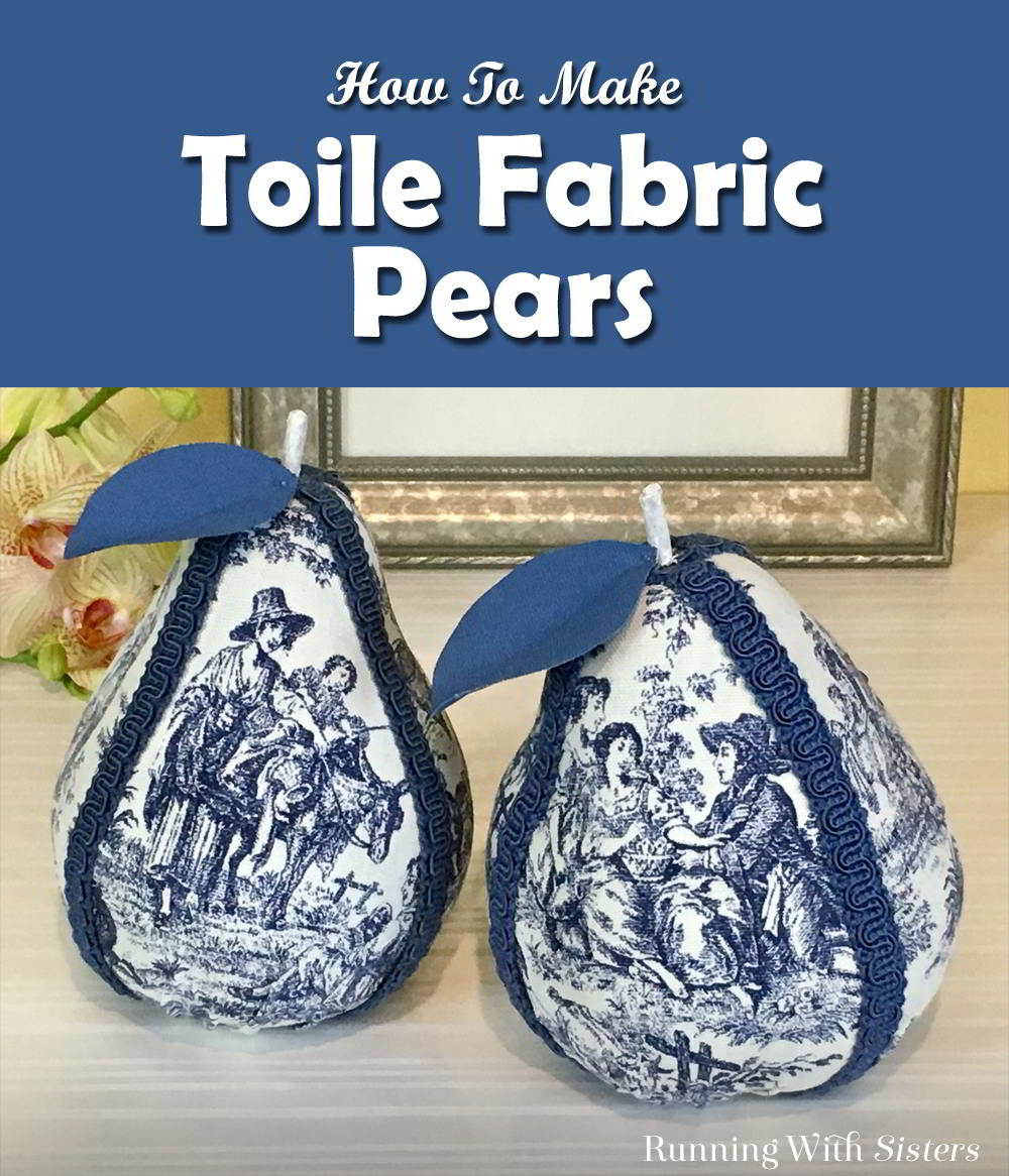 Turn inexpensive pears into Fabric Covered Toile Pears using Mod Podge and fabric! Just cover them with fabric and gimp trim. Pretty DIY home accent!