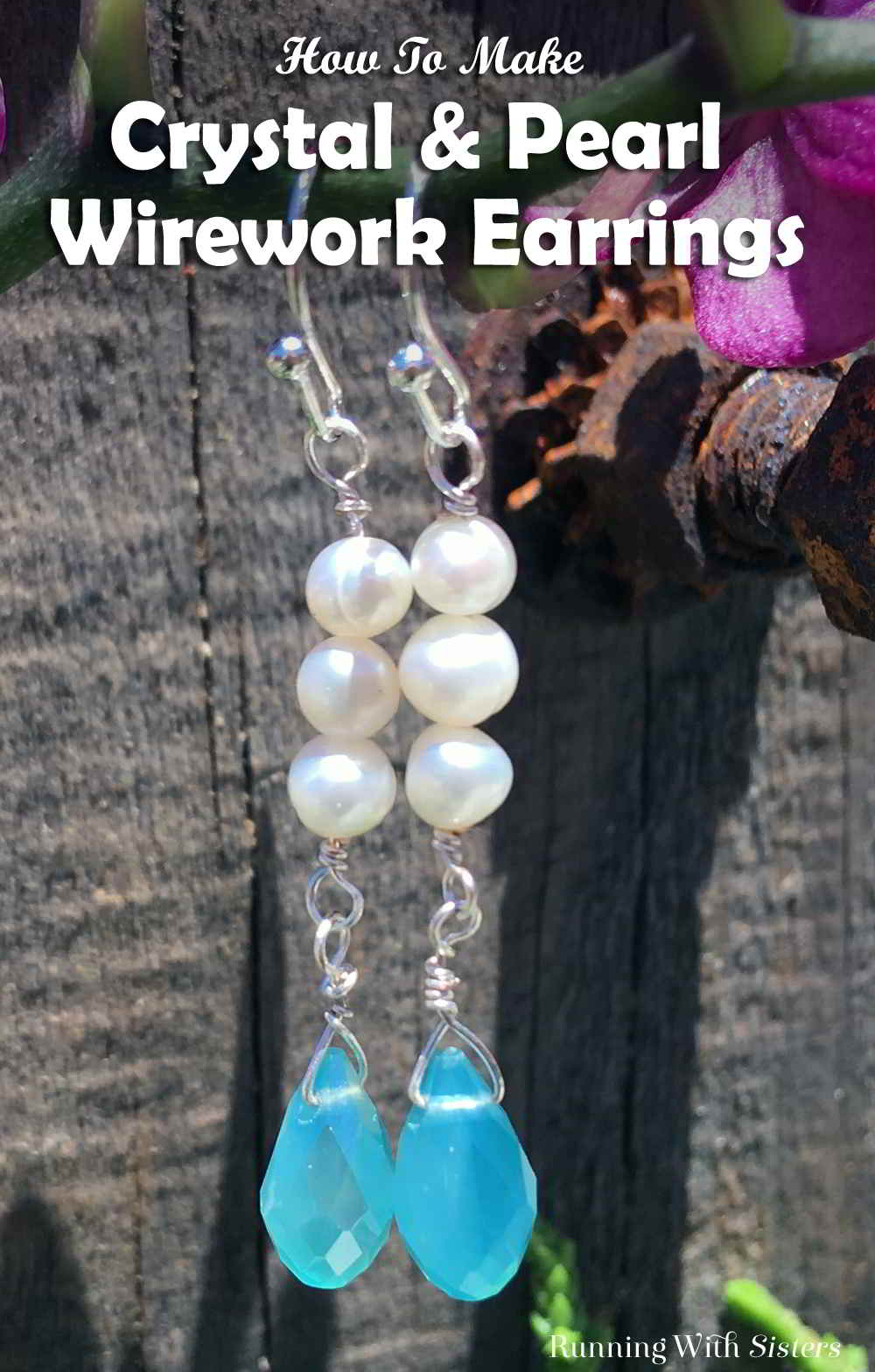 Learn to make wirework earrings with this video wirework jewelry tutorial. These crystal and pearl wirework earrings make a great gift!