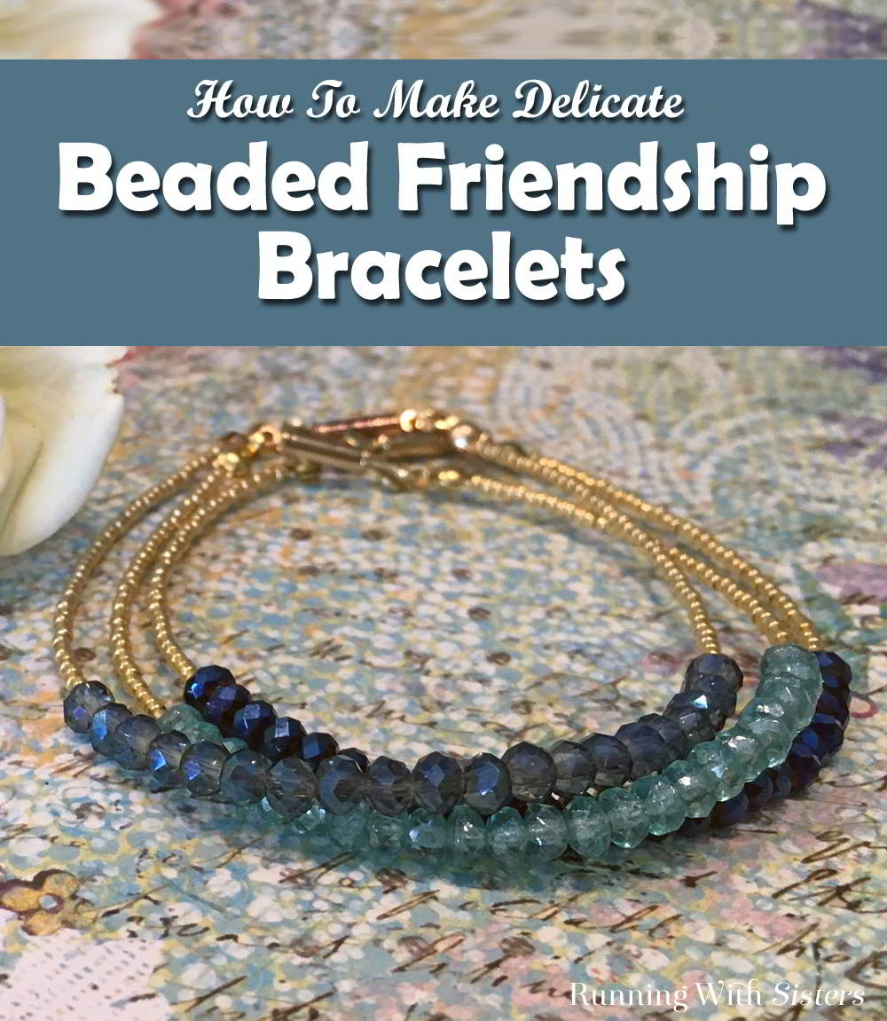 Make a set of delicate beaded friendship bracelets. We'll show you how to feed on the beads, finish the ends, and add the clasp in this video tutorial.