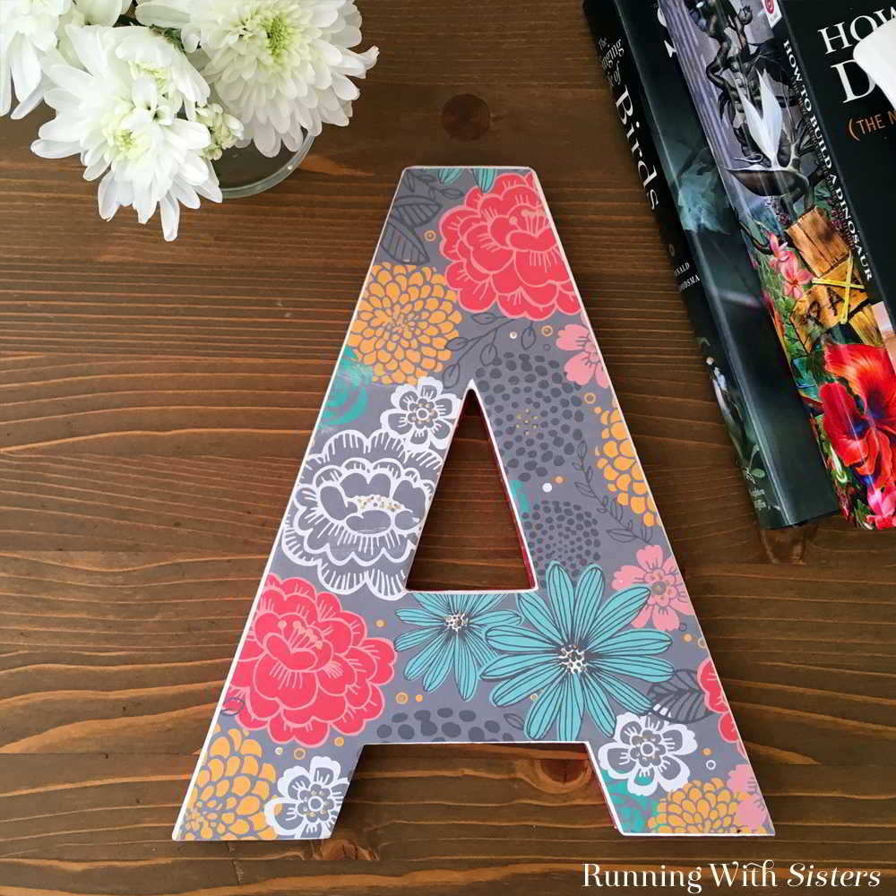 Decorate A Wooden Letter Using Mod Podge  Running With Sisters