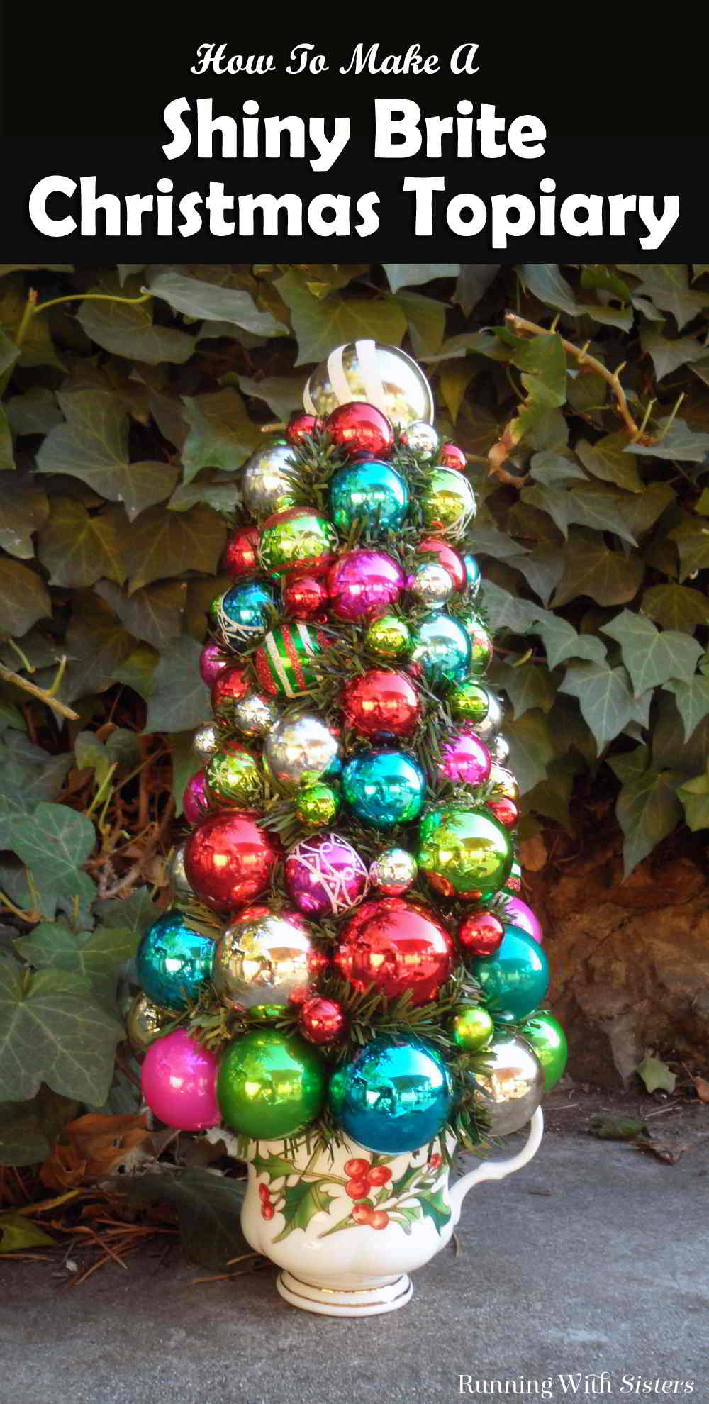 Make Shiny Brite Christmas Topiary using Christmas ornaments! This easy Christmas craft will be a stunner to decorate with for years to come!