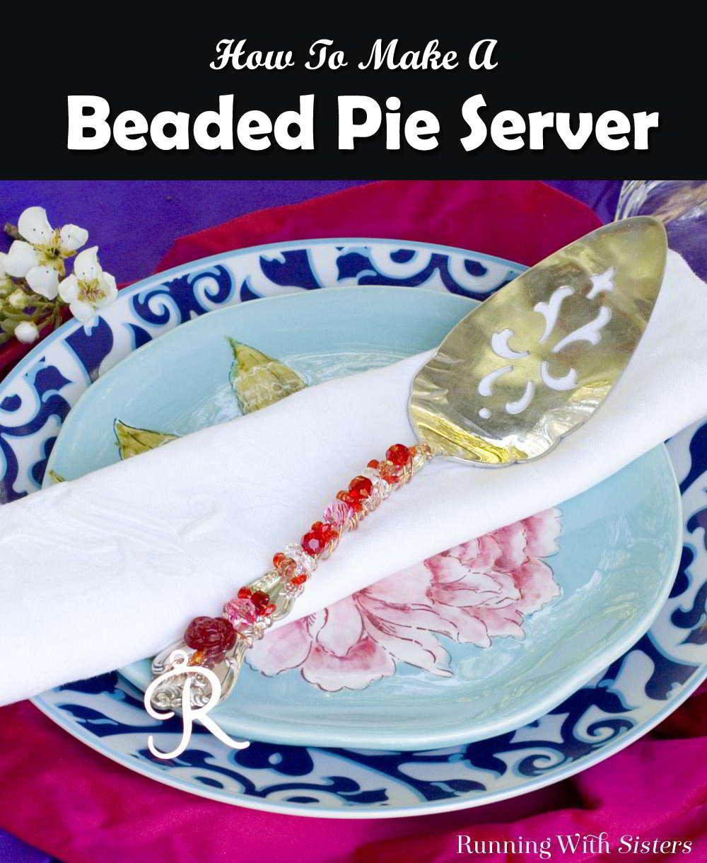 Make a beaded cake server! This lovely handmade beaded pie server makes a terrific DIY gift!