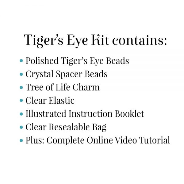 Tiger's Eye Kit Contains