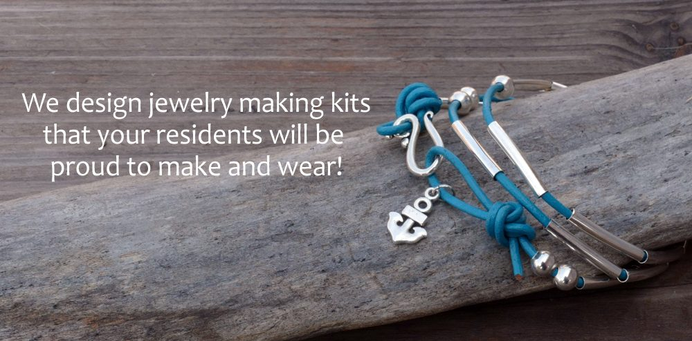 Jewelry Your Residents Will Be Proud to Make And Wear