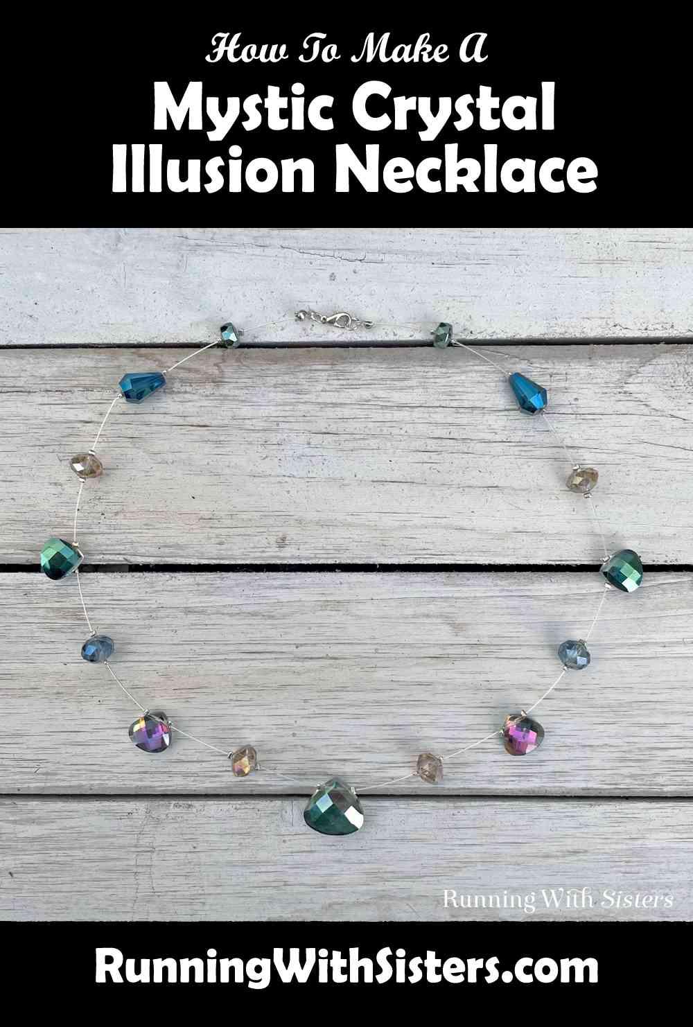 Mystic Crystal Illusion Necklace Pinterest